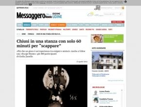 """Messaggero Veneto - Chiusi in una stanza con solo 60 minuti per """"scappare"""""""