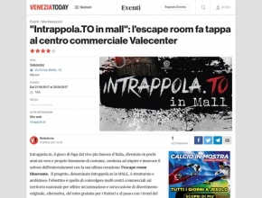 Venezia Today - Intrappola.to in mall: l'escape room fa tappa al centro commerciale Valecenter