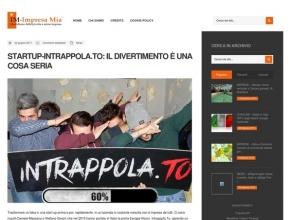 ImpresaMia.com - Start-up Intrappola.to: il divertimento è una cosa seria